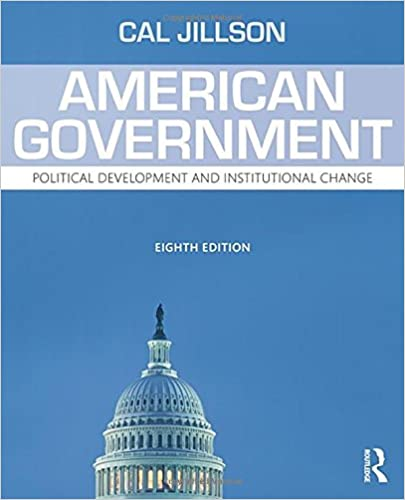 Test Bnak for American Government Political Development and Institutional Change 8th Edition by Cal Jillson