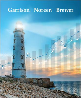 Test Bank for Managerial Accounting, 17th Edition By Ray Garrison, Eric Noreen, Peter Brewer