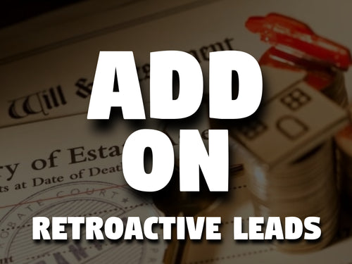 Retroactive Probate & Eviction Leads - Add-On ONLY