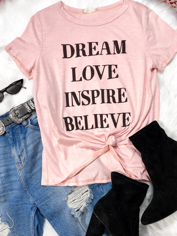 Dream, Love, Inspire, Believe Graphic Tee - Pink
