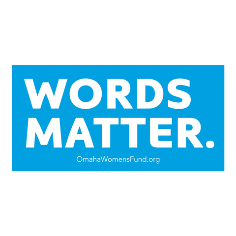 Women's Fund Of Omaha | Words Matter Magnet