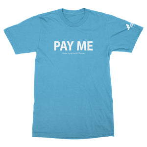 Women's Fund Of Omaha | Pay Me T-Shirt