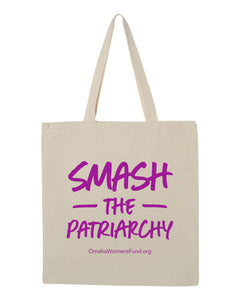 Women's Fund Of Omaha | Smash The Patriarchy Tote