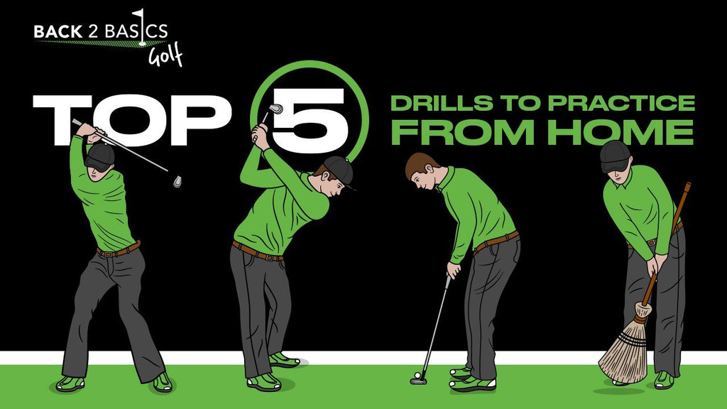 Top 5 Golf Drills to Practice from Home | Back 2 Basics Golf