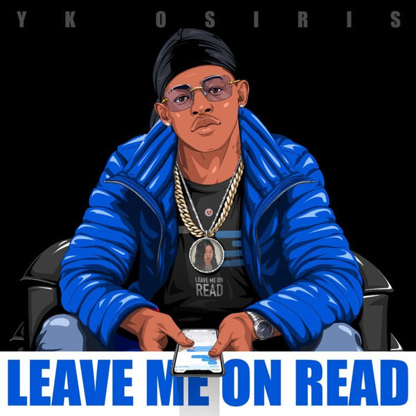 "YK Osiris To Release New Single ""Leave Me on Read"""