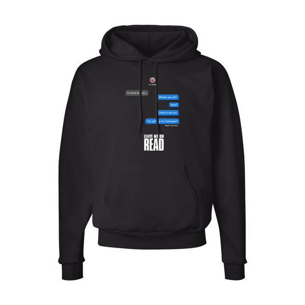 Leave Me On Read Hoodie - Black