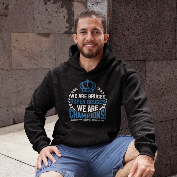 We Are Bruges, We Are Champions Hoodie