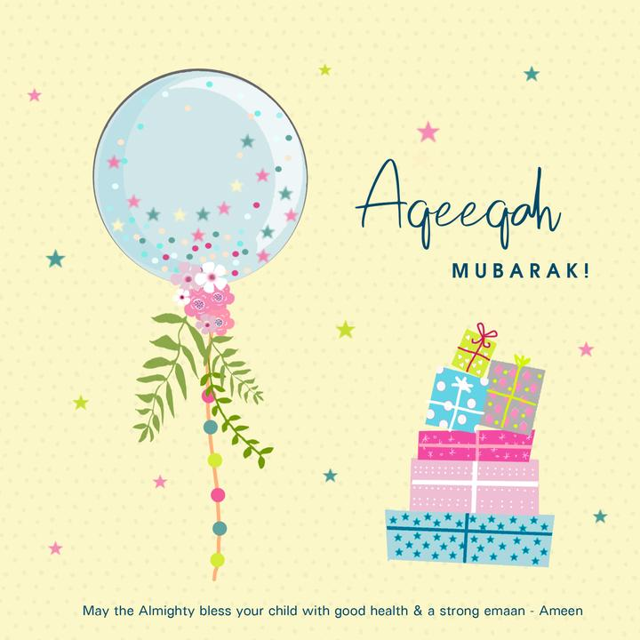 Aqeeqah Mubarak Card (Balloons & Presents)