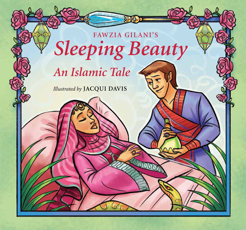 Sleeping Beauty: An Islamic Tale