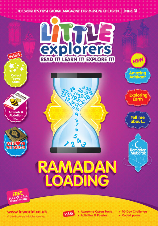 RAMADAN LOADING: LITTLE EXPLORERS ISSUE 31