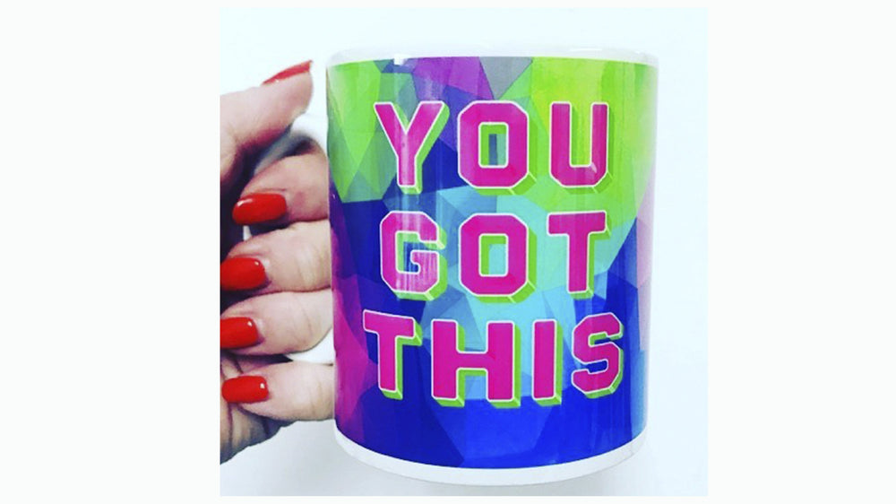 Load image into Gallery viewer, You Got This -  Ceramic Mug - Kitsch Republic