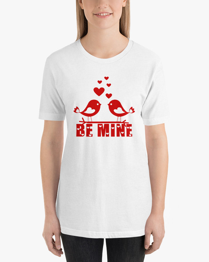Be Mine Valentine's Day T-Shirt