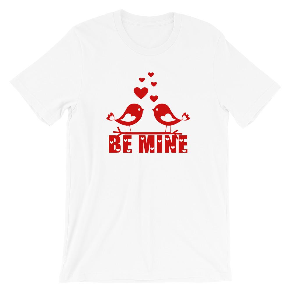 Be Mine Valentine's Day White T-Shirt