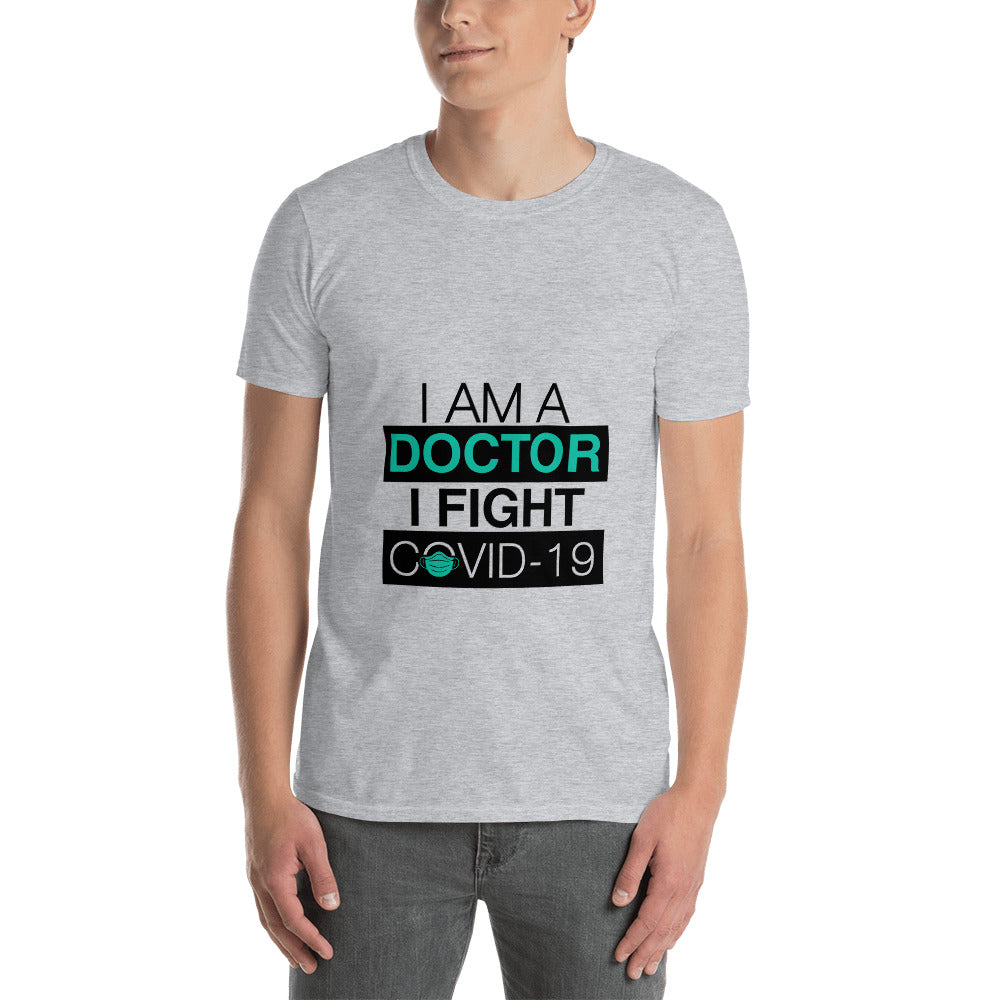 Doctors Fight Covid-19 Unisex T-Shirt