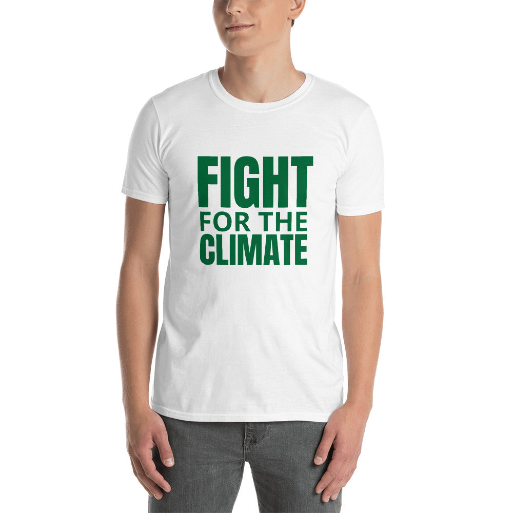 Fight For The Climate Unisex T-Shirt | Save Earth 🌎