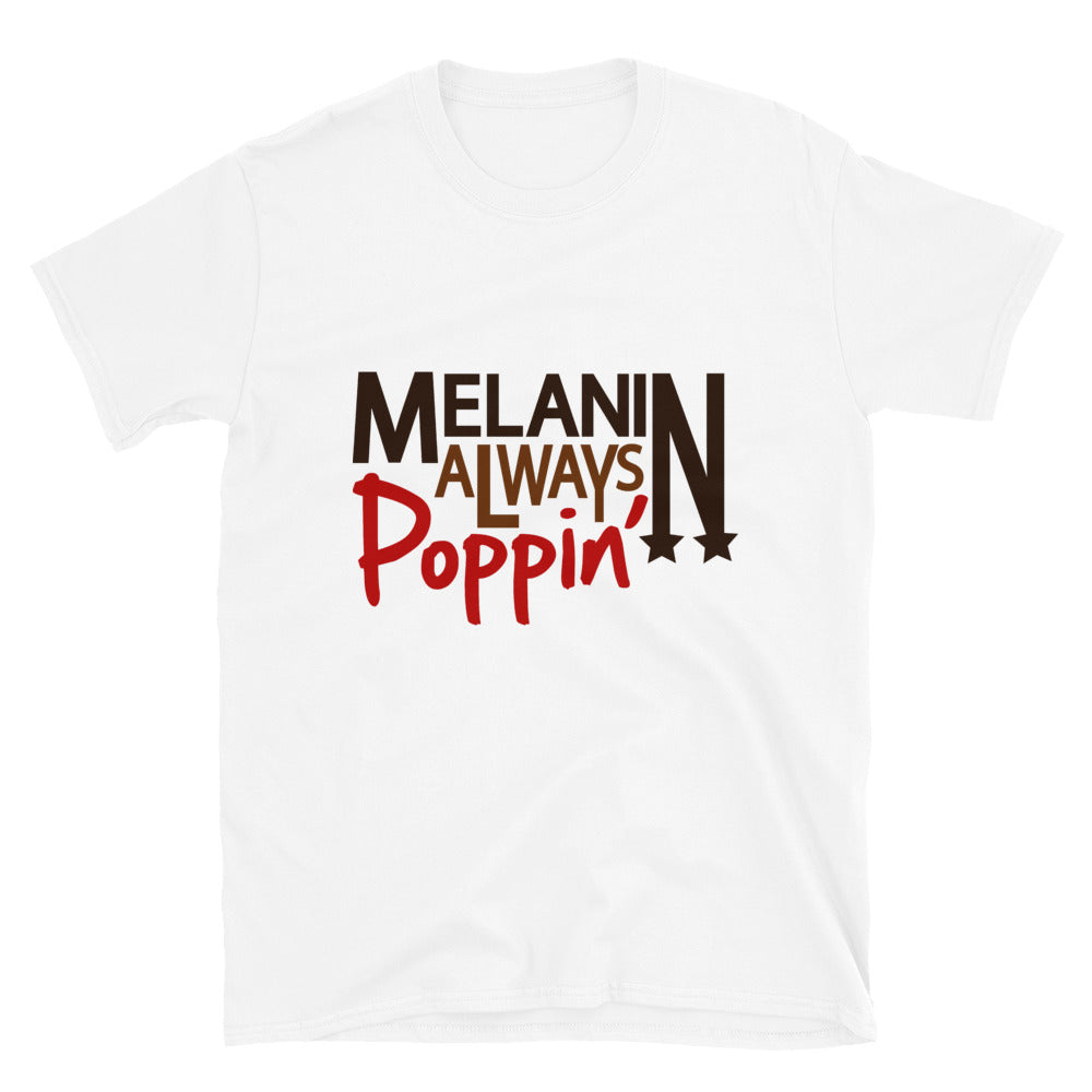 Melanin Poppin Black Women T-Shirt