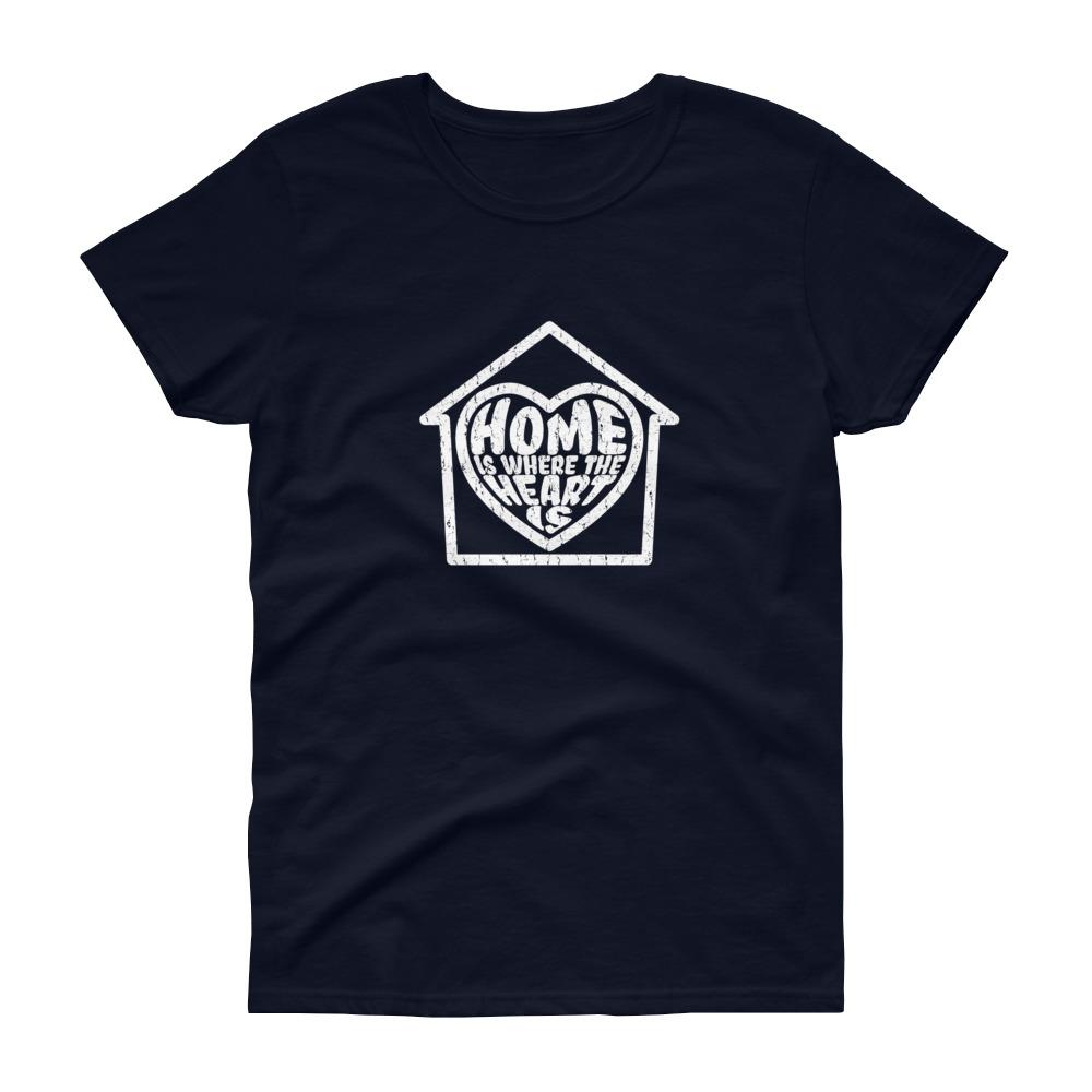 Home Is Where The Heart Is Women's Tee-Fell Casuals