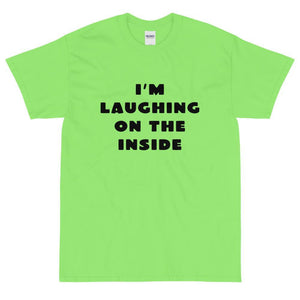I'm Laughing On The Inside (Black) T-Shirt-Fell Casuals