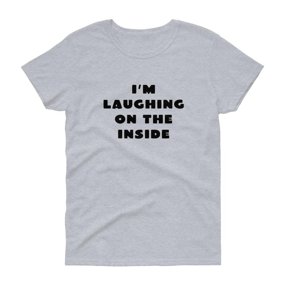 I'm Laughing On The Inside (Black) Women's Tee-Fell Casuals
