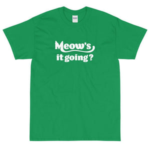 Meow's It Going? T-Shirt (White)-Fell Casuals