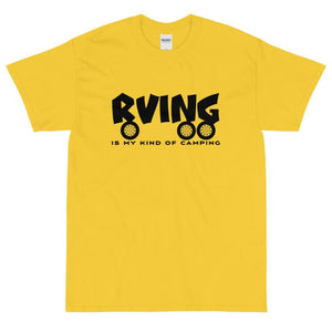 RVing Is My Kind Of Camping T-Shirt-Fell Casuals