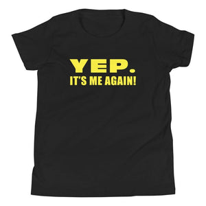 Yep. It's Me Again. (Gold) Youth Tee-Fell Casuals