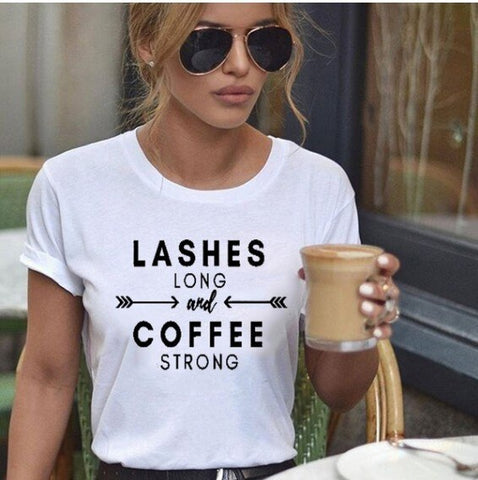 Lashe Long And Strong Coffee T-shirt