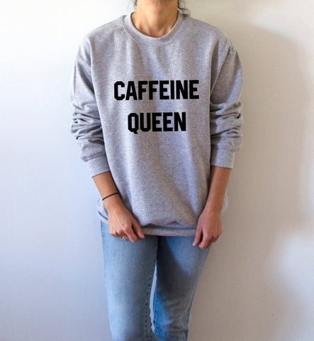 Caffeine Queen Unisex Sweatshirt - Xshirt Your Motivation