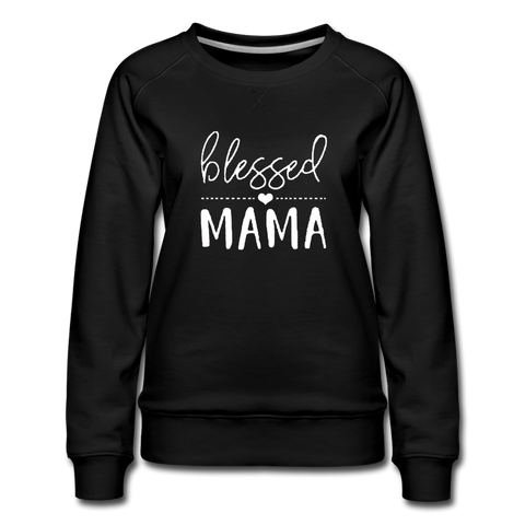 Blessed Mama Women's Premium Sweatshirt - black