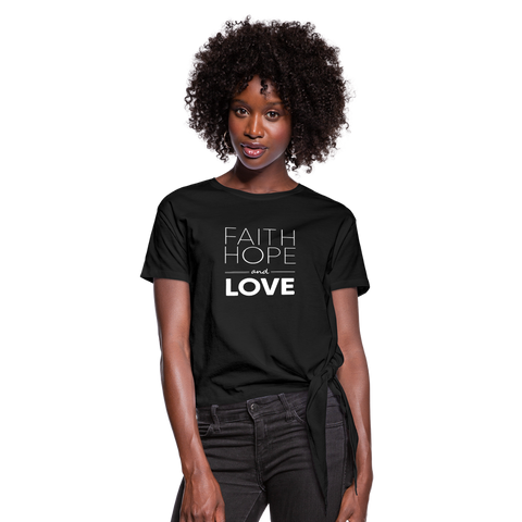 Faith Hope And Love Women's Knotted T-Shirt - black