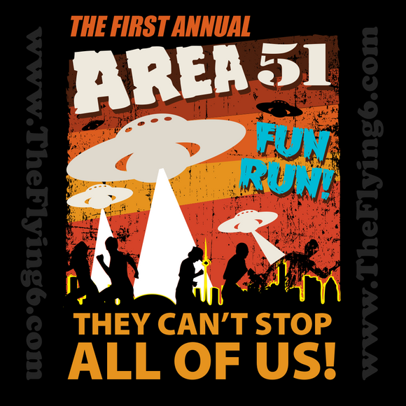 First Annual Area 51 Fun Run. They Can't Stop All Of Us!