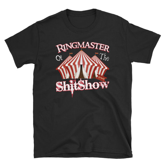 RingMaster Of The ShitShow