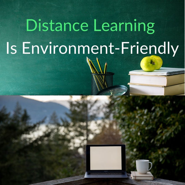 Distance Learning is Environment-friendly