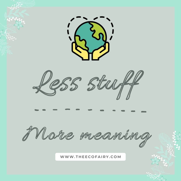 Less Stuff – More Meaning