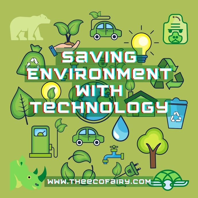 Saving Environment with Technology