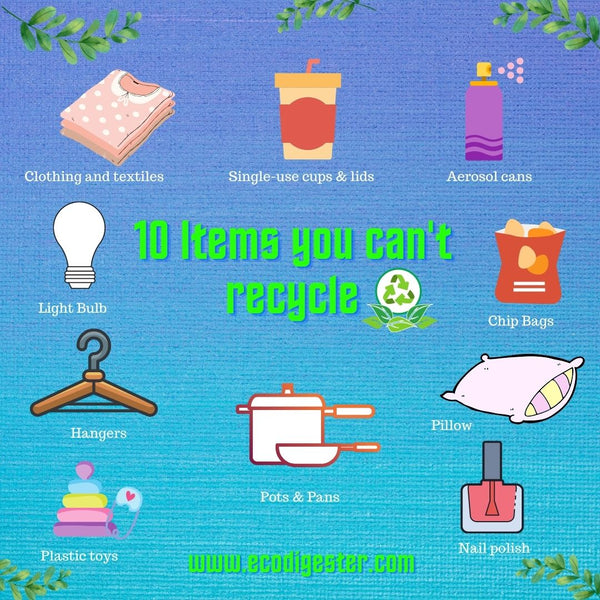 10 Items You Can't Recycle