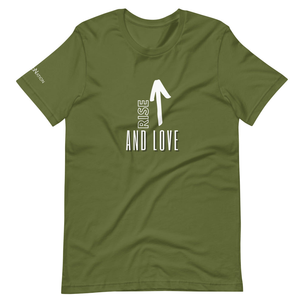 Rise up and Love T-Shirt