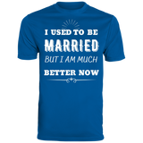 I Used To Be Married Men's Wicking T-Shirt