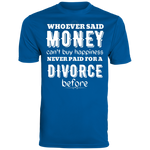 Money Can't Buy Happiness Men's Wicking T-Shirt
