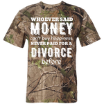 Money Can't Buy Happiness Short Sleeve Camouflage T-Shirt