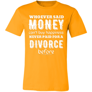 Money Can't Buy Happiness Unisex Jersey Short-Sleeve T-Shirt