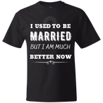 I Used To Be Married Beefy T-Shirt