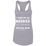 I Used To Be Married Ladies Ideal Racerback Tank