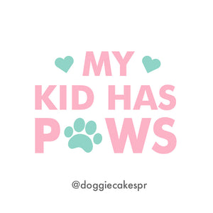 My Kid Has Paws Sticker