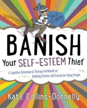 Banish Your Self Esteem Thief Book