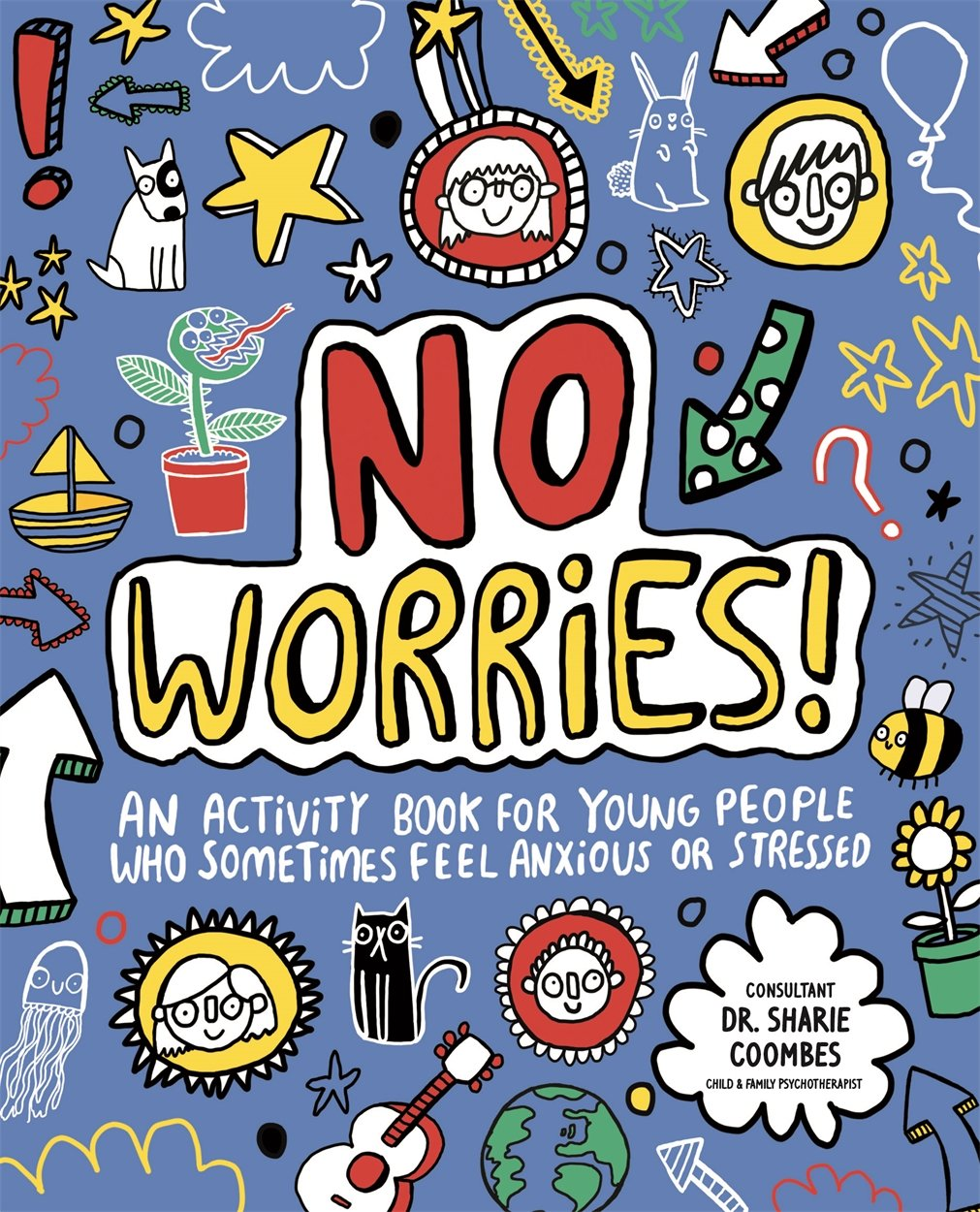 No Worries! Mindful Kids Activity Book