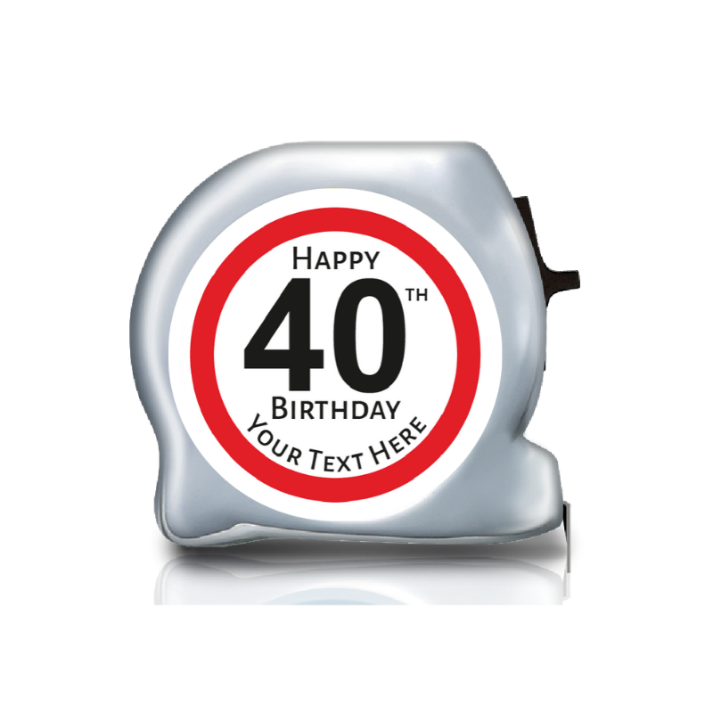 Personalised Dual Printed 5m-16ft Chrome Tape Measure - Birthday Stop Sign