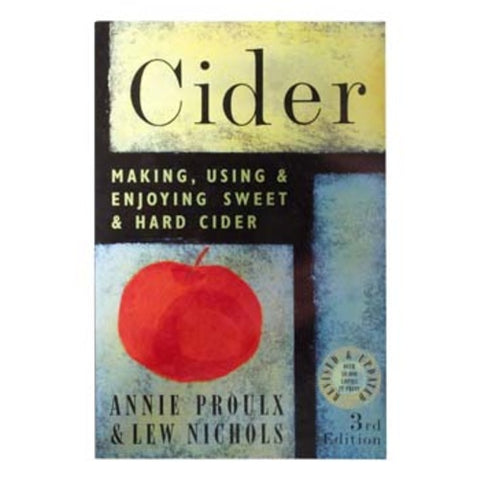 BOOK CIDER - MAKING, USING, & ENJOYING SWEET & HARD CIDER