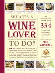 BOOK WHAT'S A WINE LOVER TO DO?