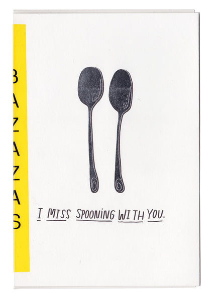 greetings: i miss spooning with you